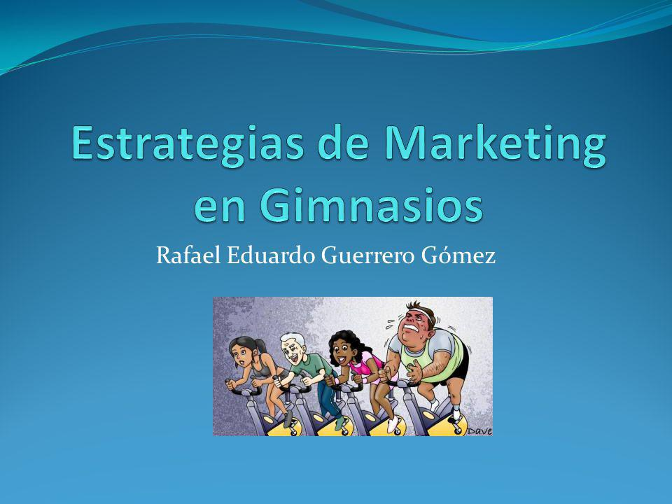 Estrategias de Marketing en Gimnasios