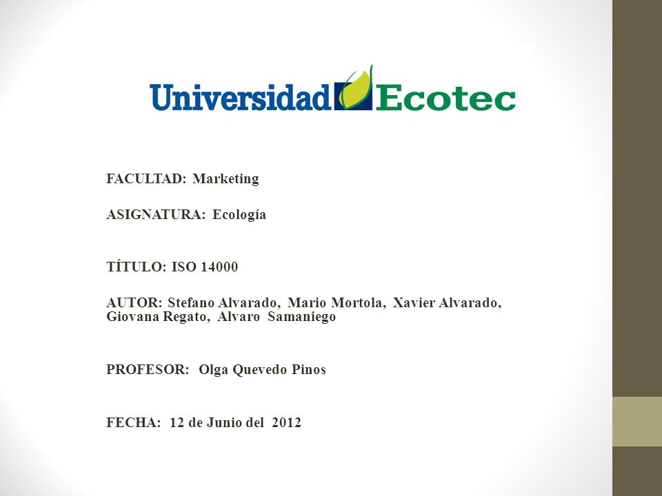 FACULTAD: Marketing ASIGNATURA: Ecología. TÍTULO: ISO 14000