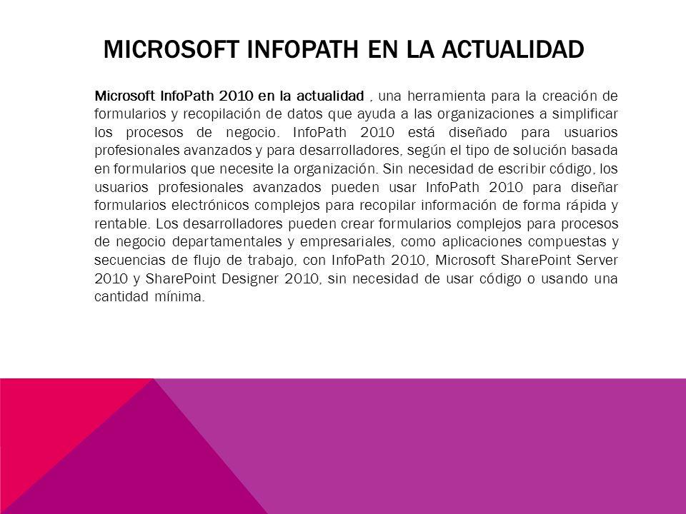 Microsoft InfoPath en la actualidad