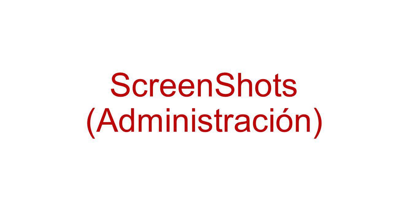 ScreenShots (Administración)