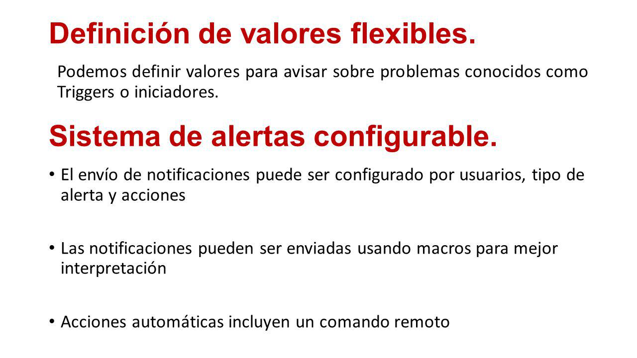 Definición de valores flexibles.