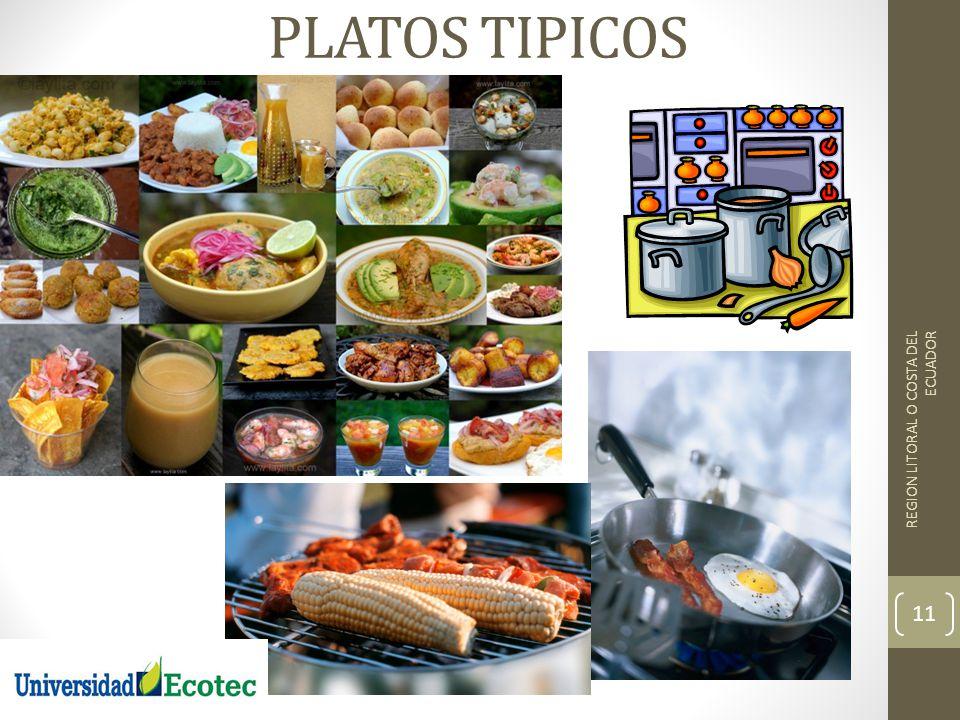 PLATOS TIPICOS REGION LITORAL O COSTA DEL ECUADOR
