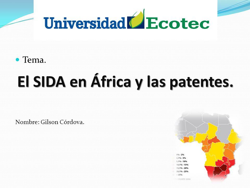 El SIDA en África y las patentes.