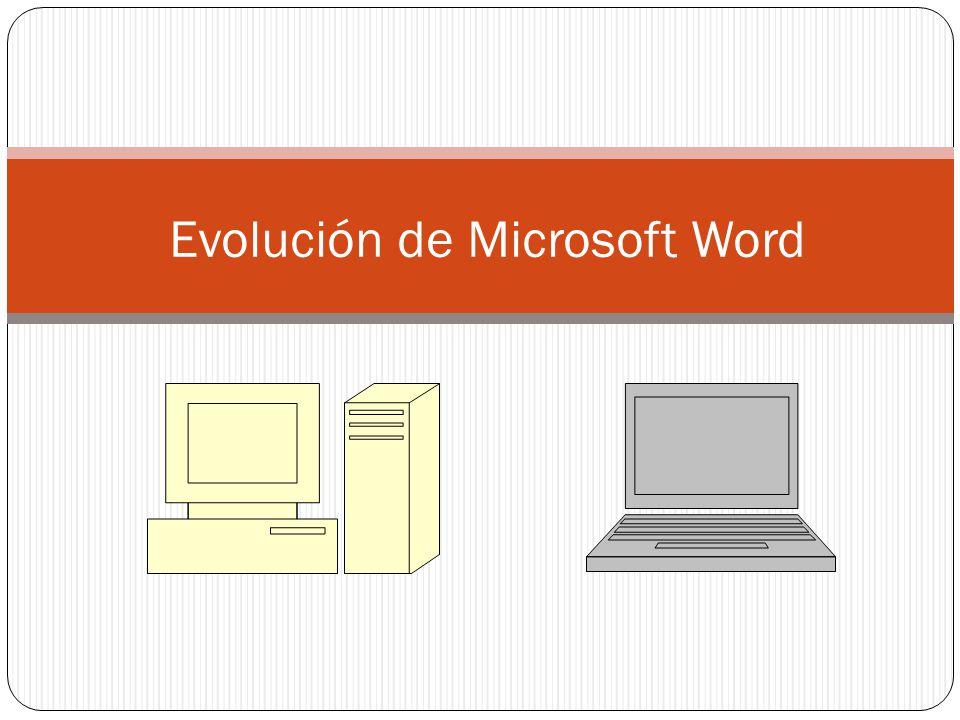 Evolución de Microsoft Word