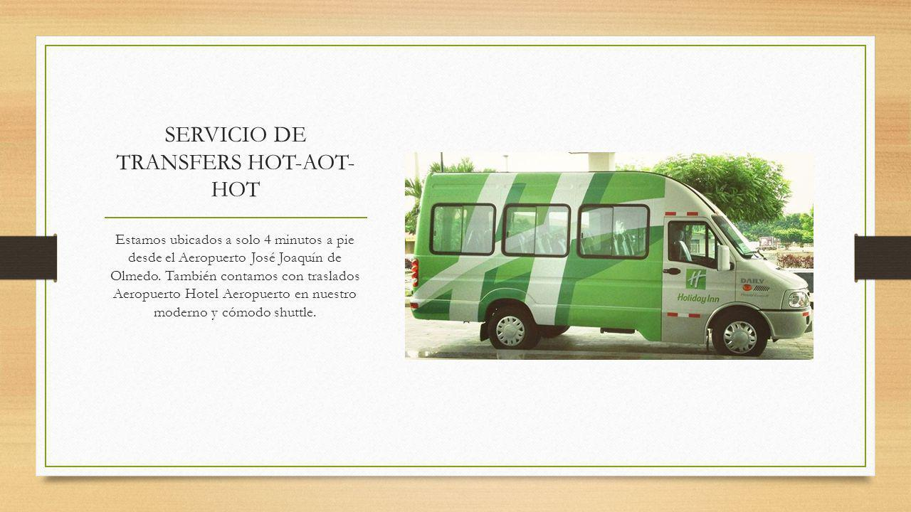 SERVICIO DE TRANSFERS HOT-AOT-HOT