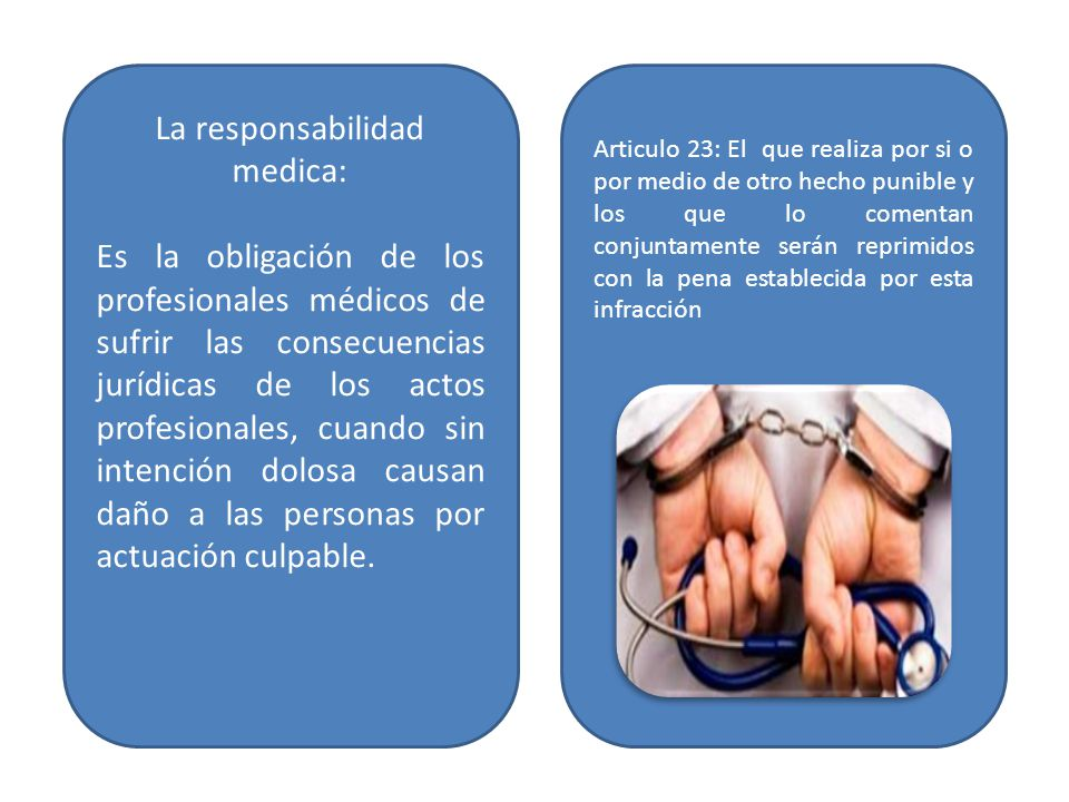 La responsabilidad medica: