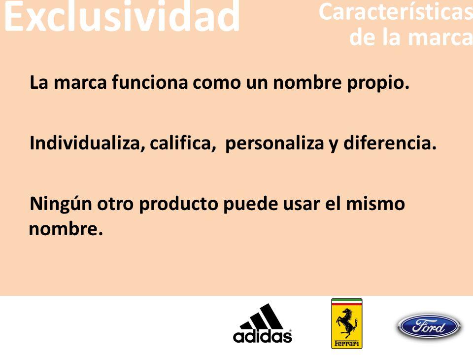 Exclusividad Características de la marca