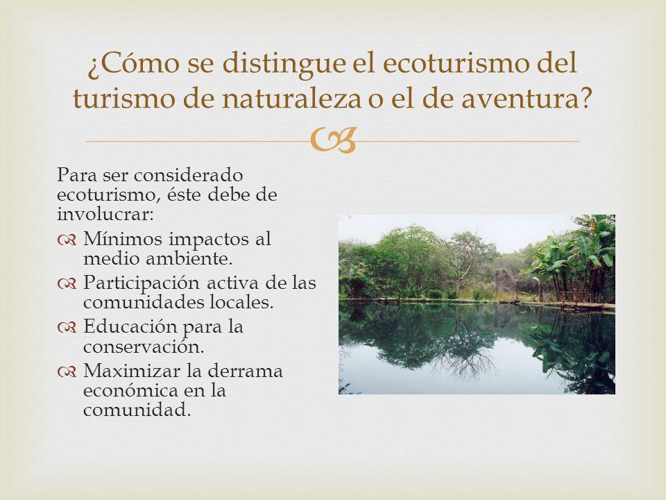 ¿Cómo se distingue el ecoturismo del turismo de naturaleza o el de aventura