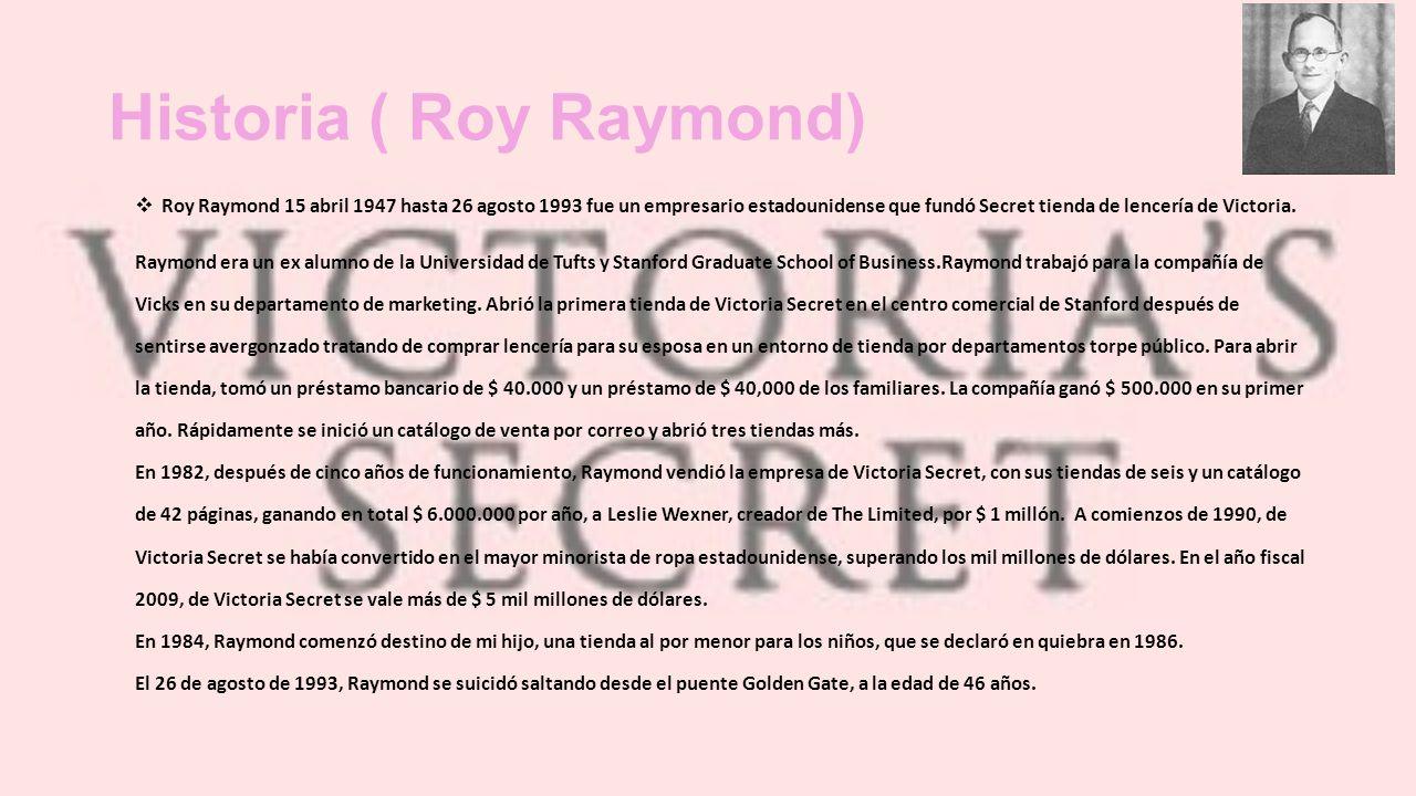 Historia ( Roy Raymond)