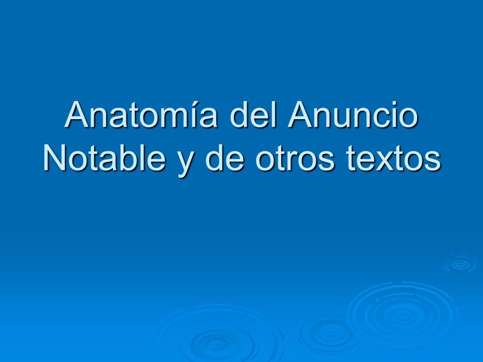 Anatomía del Anuncio Notable y de otros textos