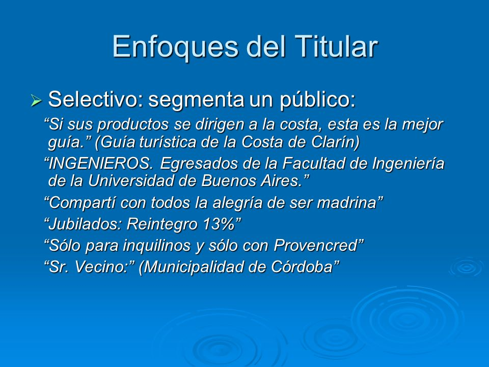 Enfoques del Titular Selectivo: segmenta un público: