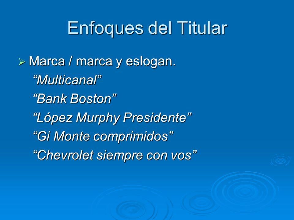 Enfoques del Titular Marca / marca y eslogan. Multicanal