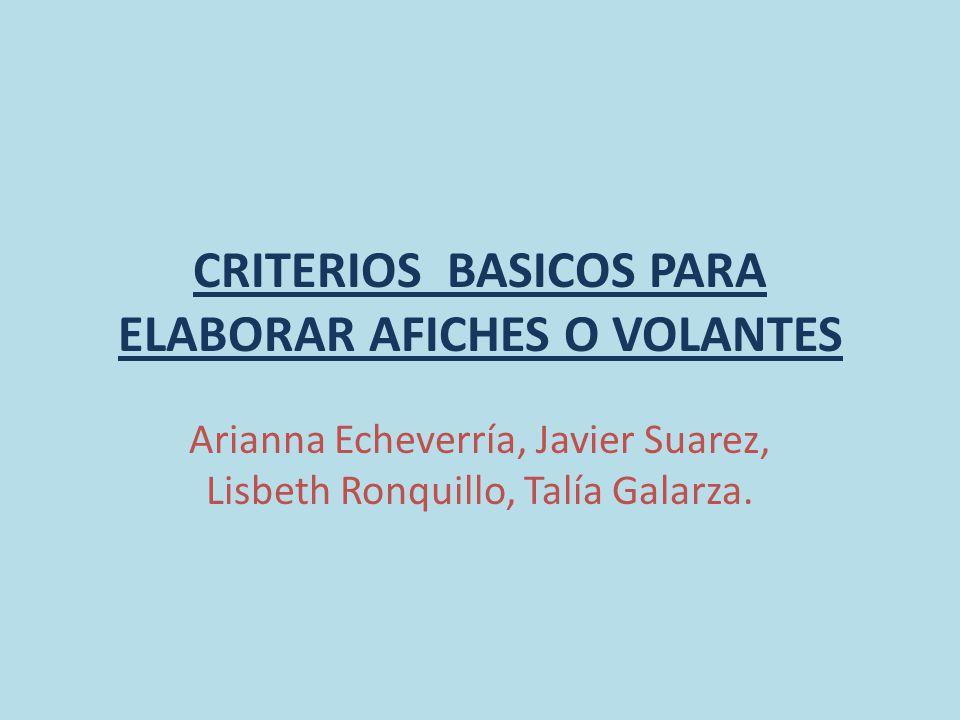 CRITERIOS BASICOS PARA ELABORAR AFICHES O VOLANTES