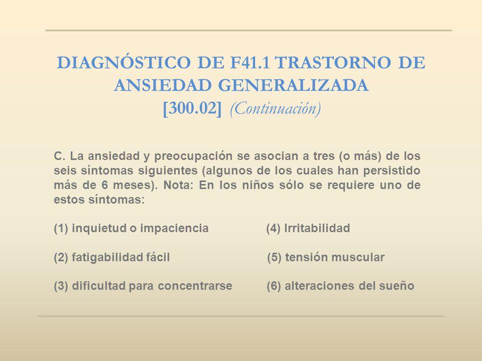 DIAGNÓSTICO DE F41.1 TRASTORNO DE ANSIEDAD GENERALIZADA