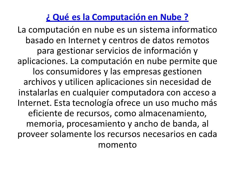 ¿ Qué es la Computación en Nube