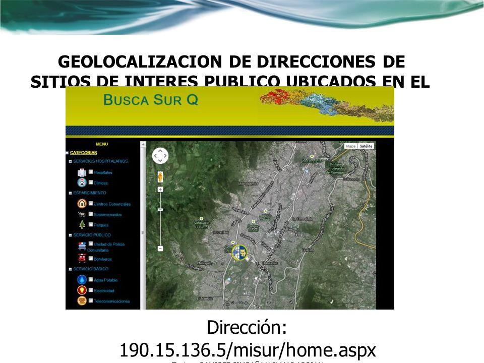 Dirección: 190.15.136.5/misur/home.aspx
