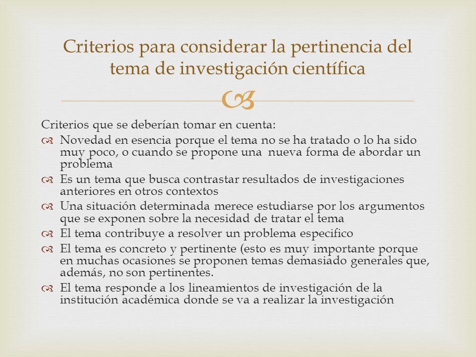Criterios para considerar la pertinencia del tema de investigación científica