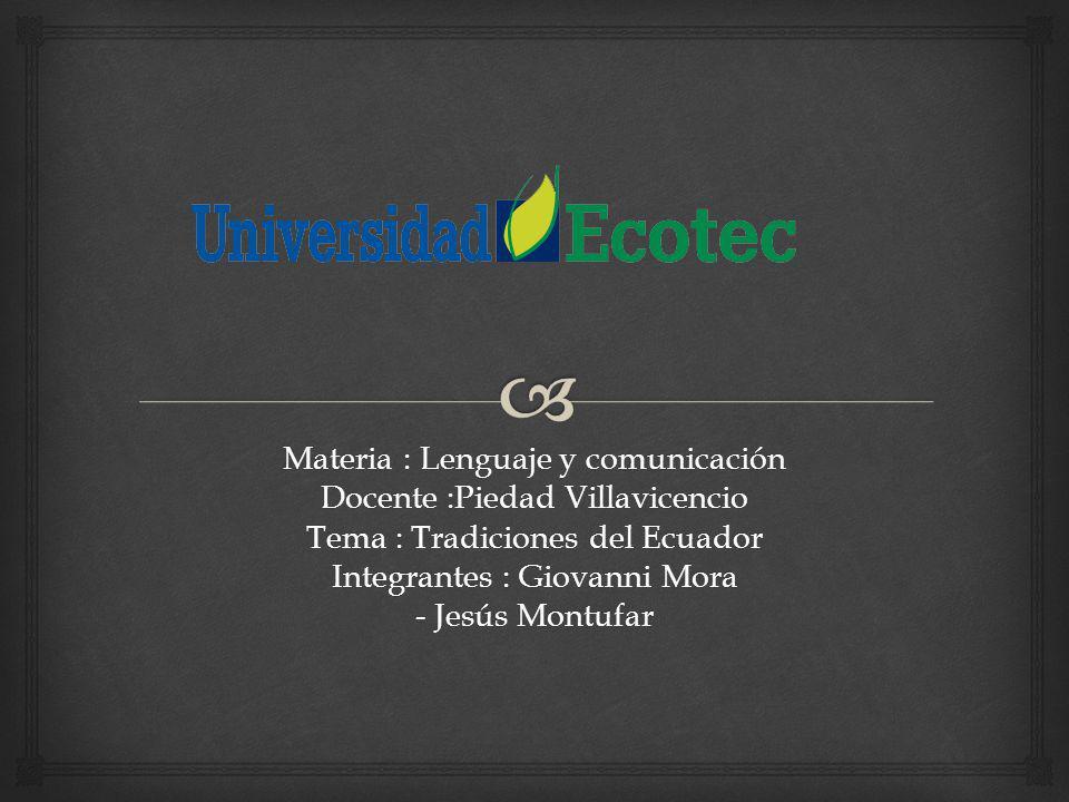 Materia : Lenguaje y comunicación Docente :Piedad Villavicencio
