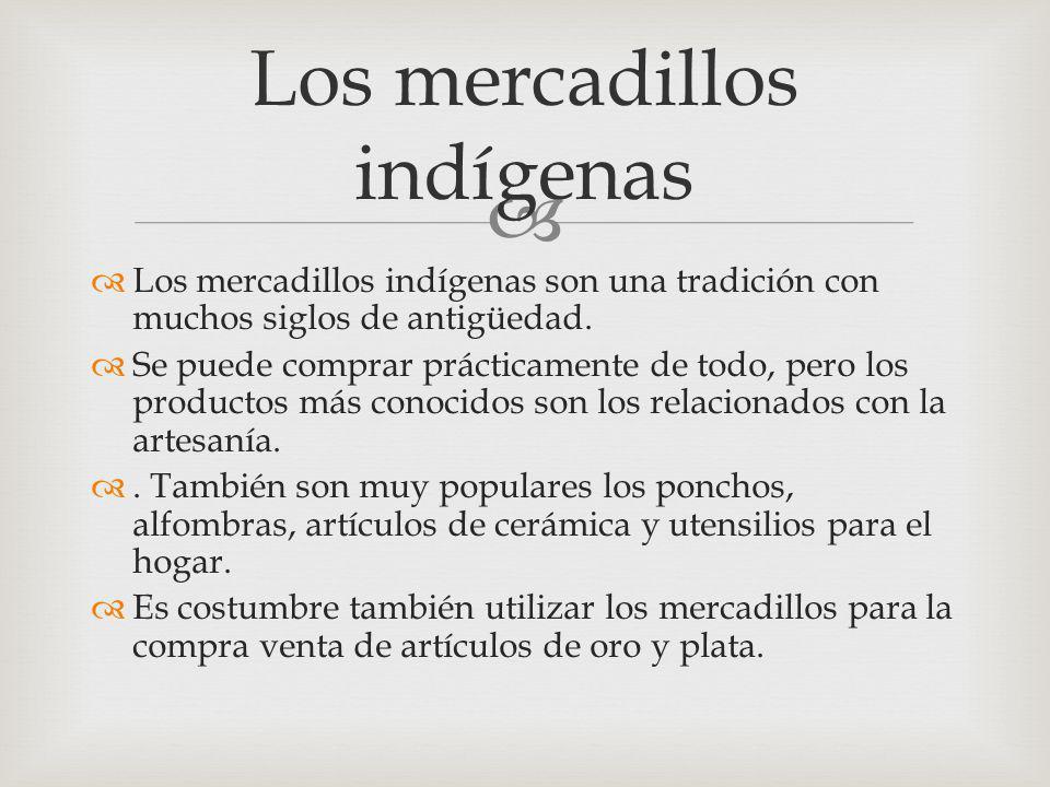 Los mercadillos indígenas