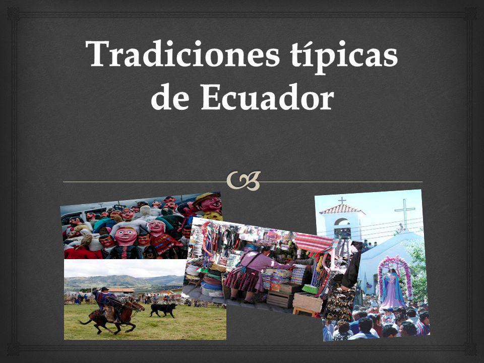 Tradiciones típicas de Ecuador