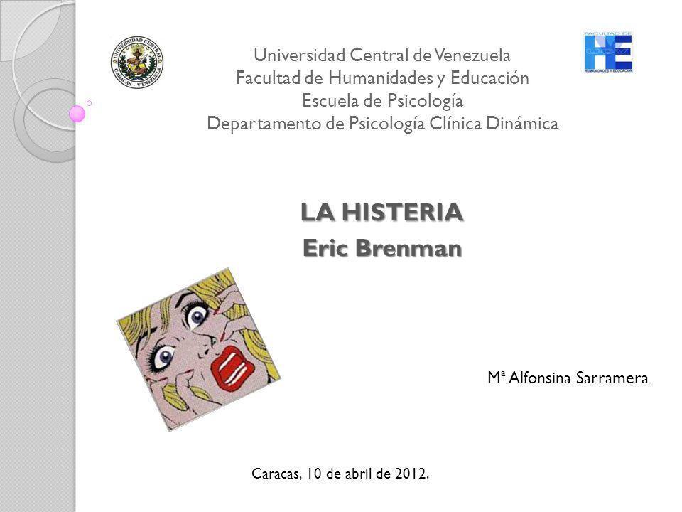 LA HISTERIA Eric Brenman