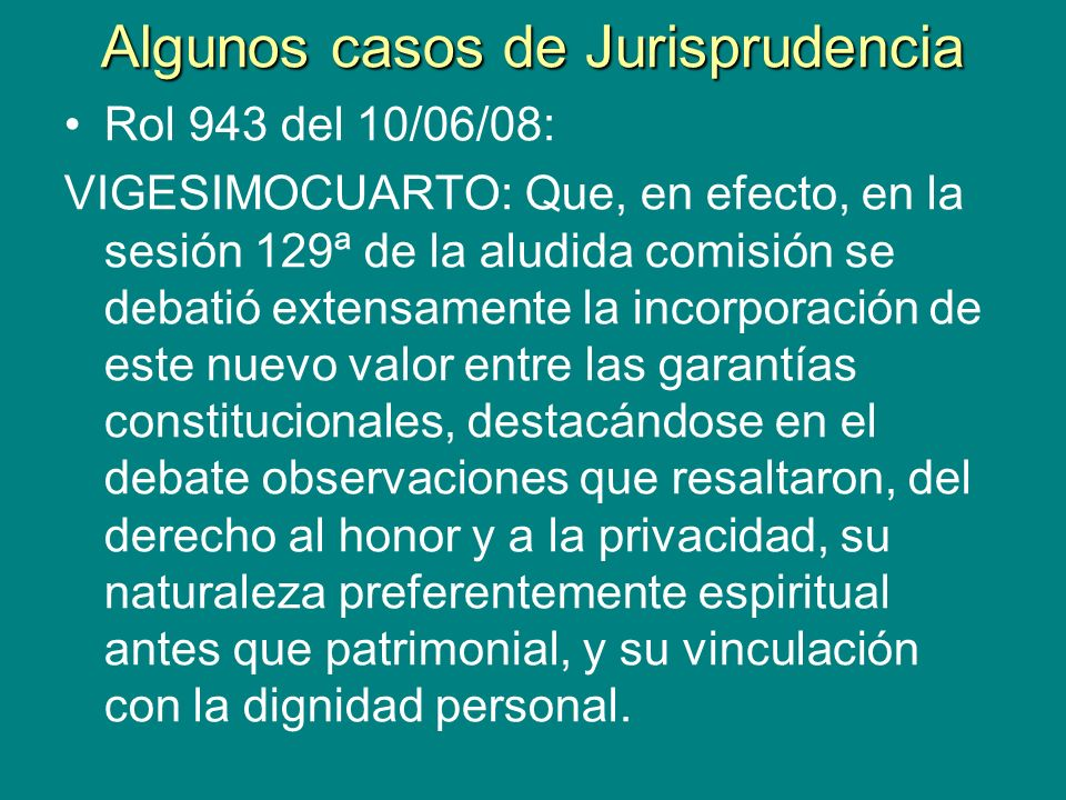 Algunos casos de Jurisprudencia