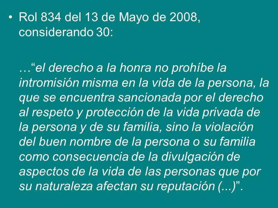 Rol 834 del 13 de Mayo de 2008, considerando 30: