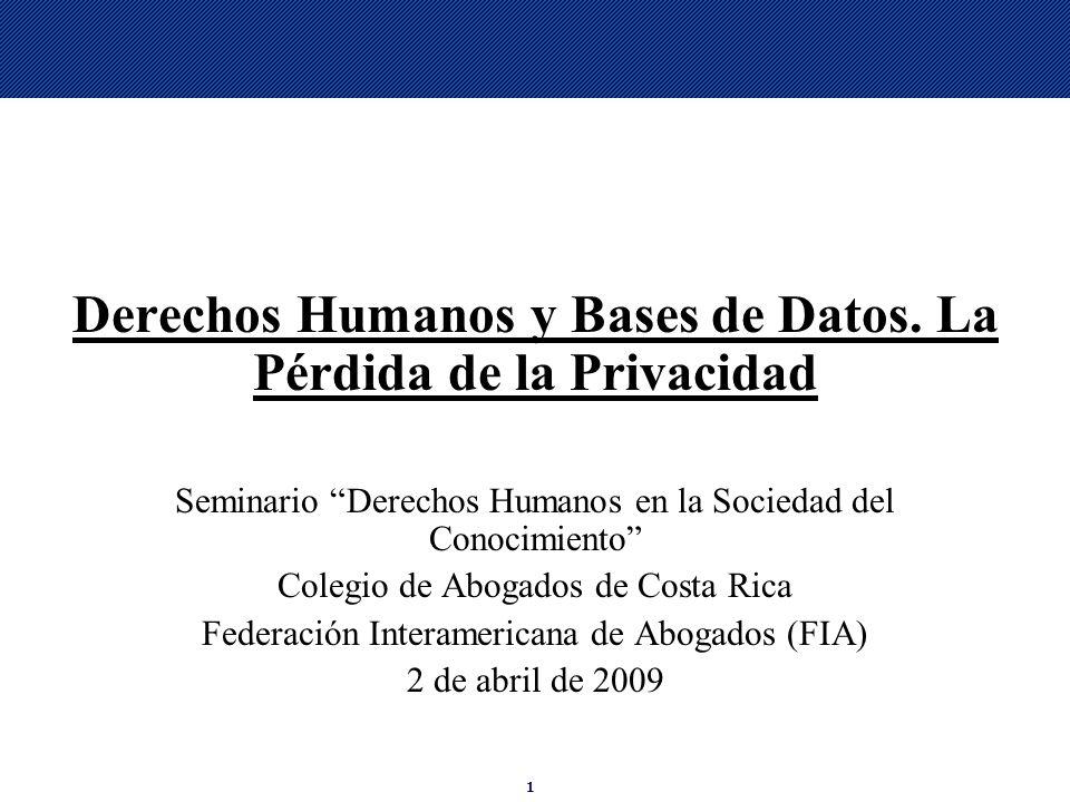 Derechos Humanos y Bases de Datos. La Pérdida de la Privacidad