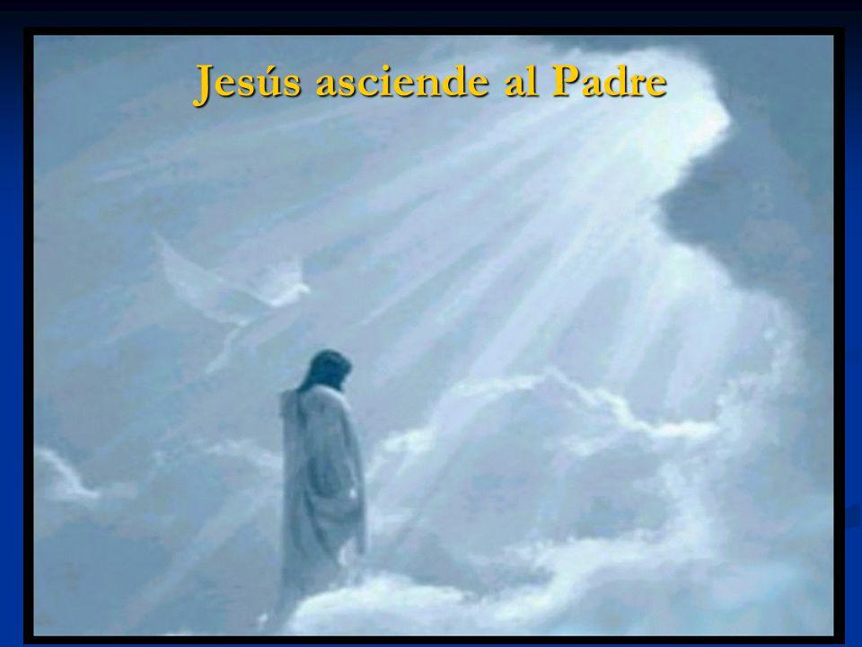 Jesús asciende al Padre