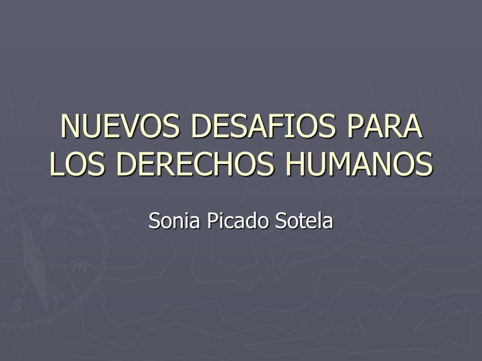 NUEVOS DESAFIOS PARA LOS DERECHOS HUMANOS