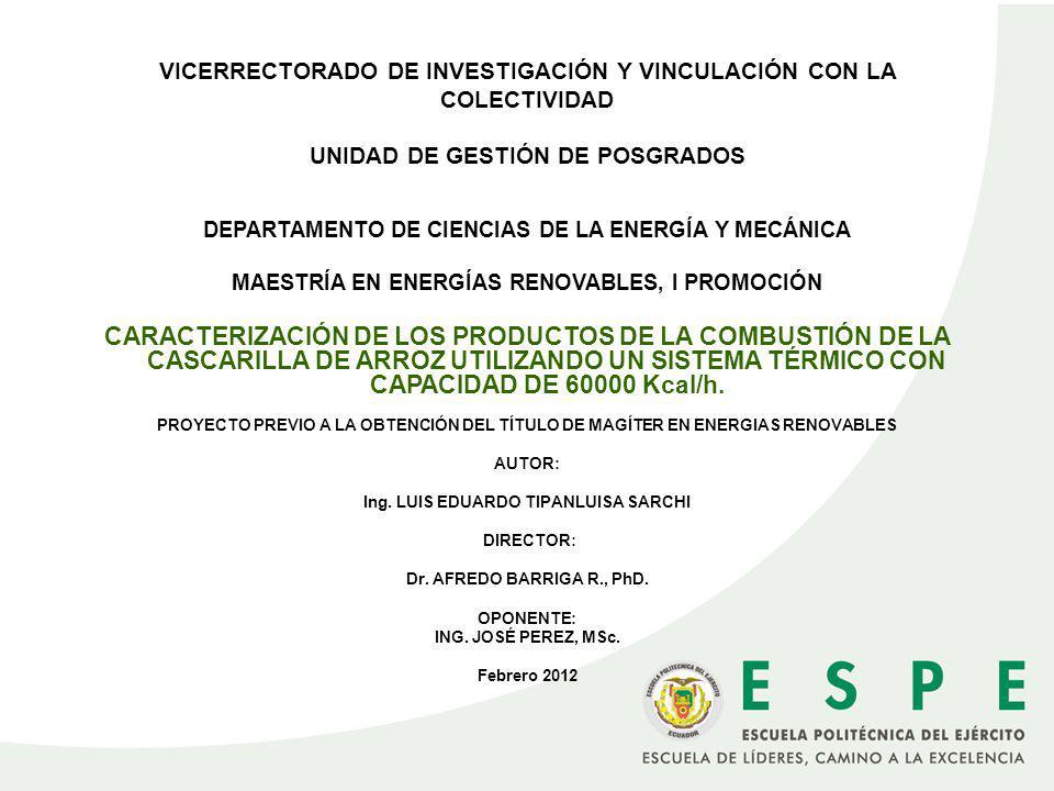 VICERRECTORADO DE INVESTIGACIÓN Y VINCULACIÓN CON LA COLECTIVIDAD UNIDAD DE GESTIÓN DE POSGRADOS