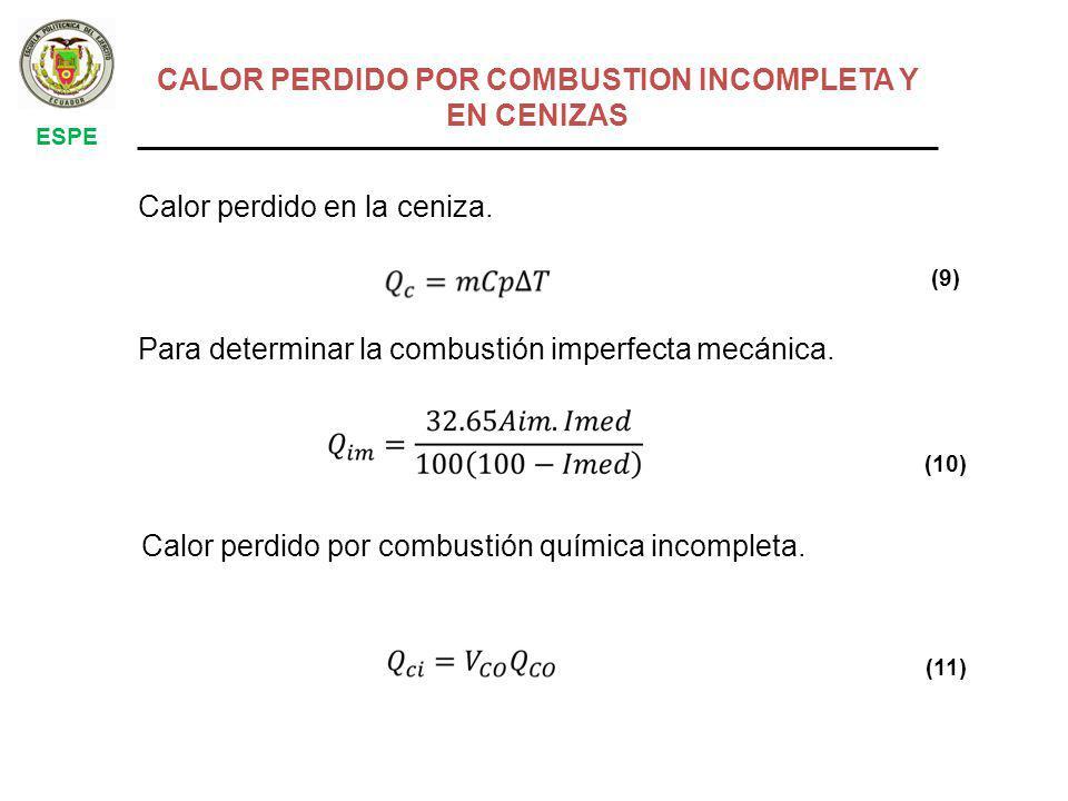 CALOR PERDIDO POR COMBUSTION INCOMPLETA Y EN CENIZAS