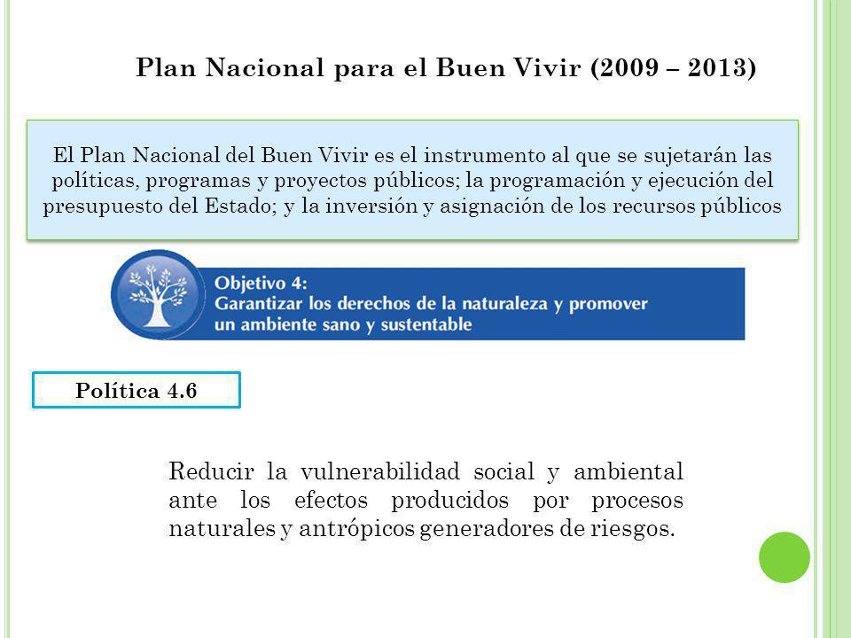 Plan Nacional para el Buen Vivir (2009 – 2013)
