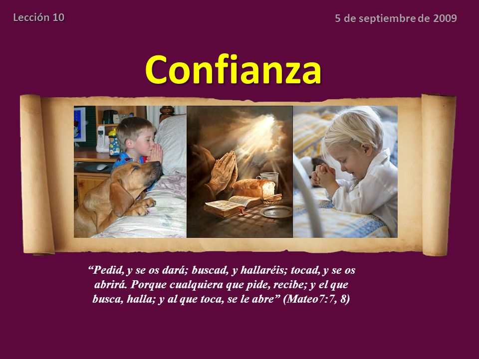 Confianza Lección 10 5 de septiembre de 2009
