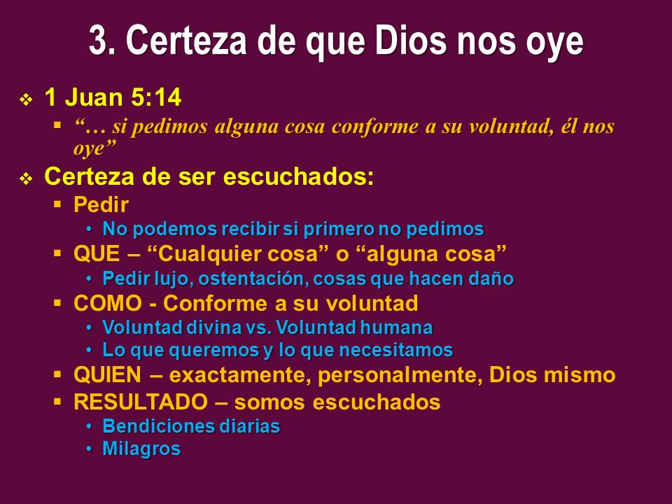 3. Certeza de que Dios nos oye