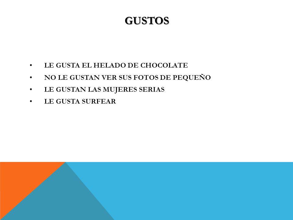 GUSTOS LE GUSTA EL HELADO DE CHOCOLATE