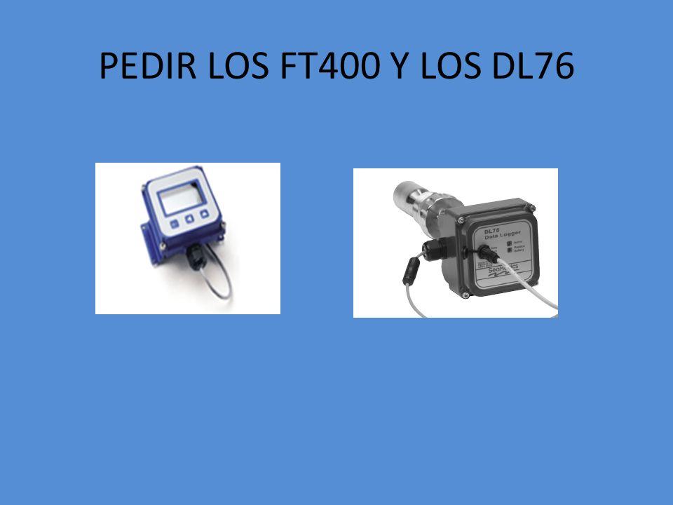 PEDIR LOS FT400 Y LOS DL76