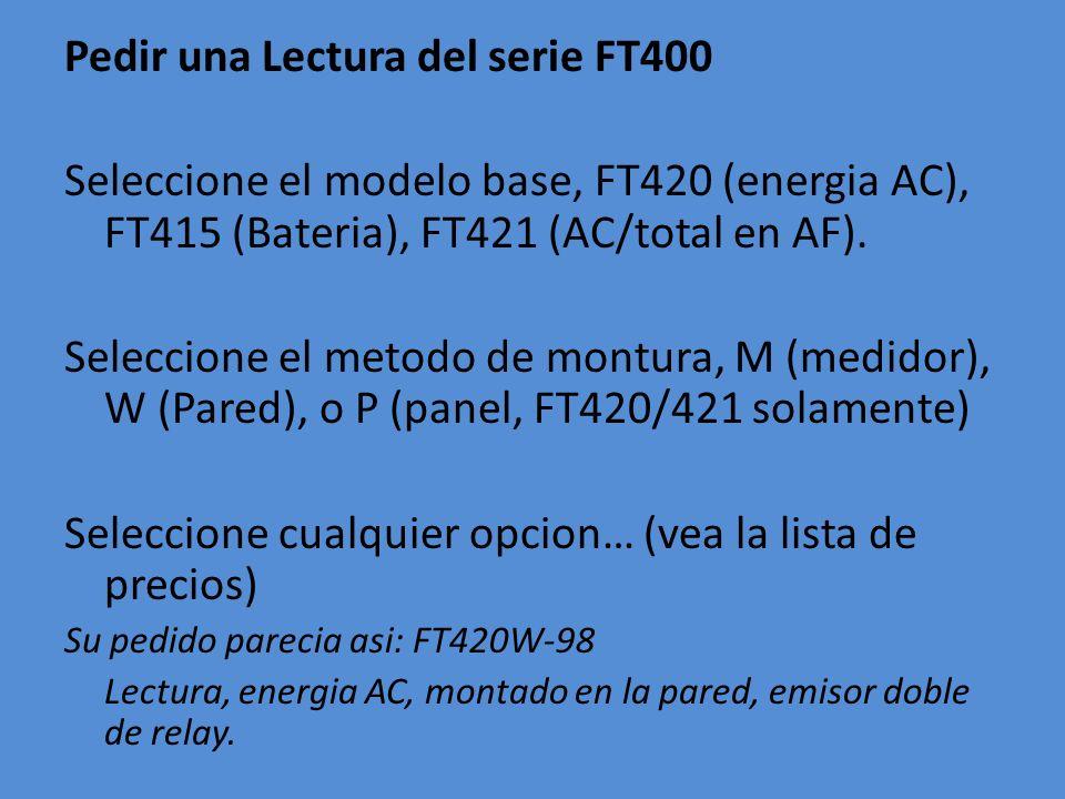 Pedir una Lectura del serie FT400