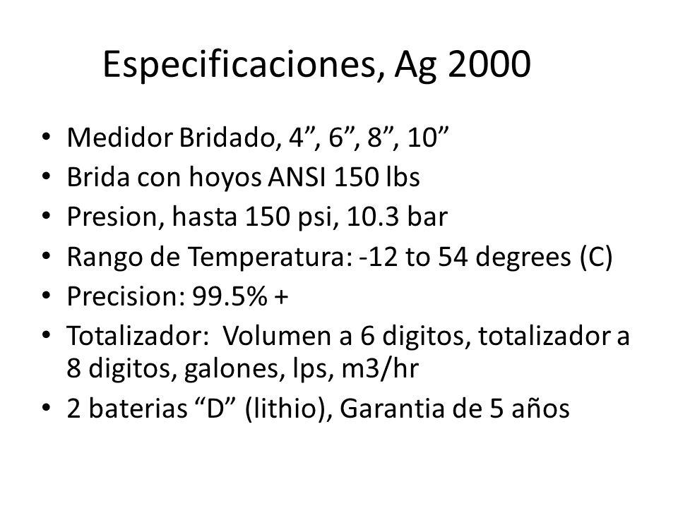 Especificaciones, Ag 2000 Medidor Bridado, 4 , 6 , 8 , 10