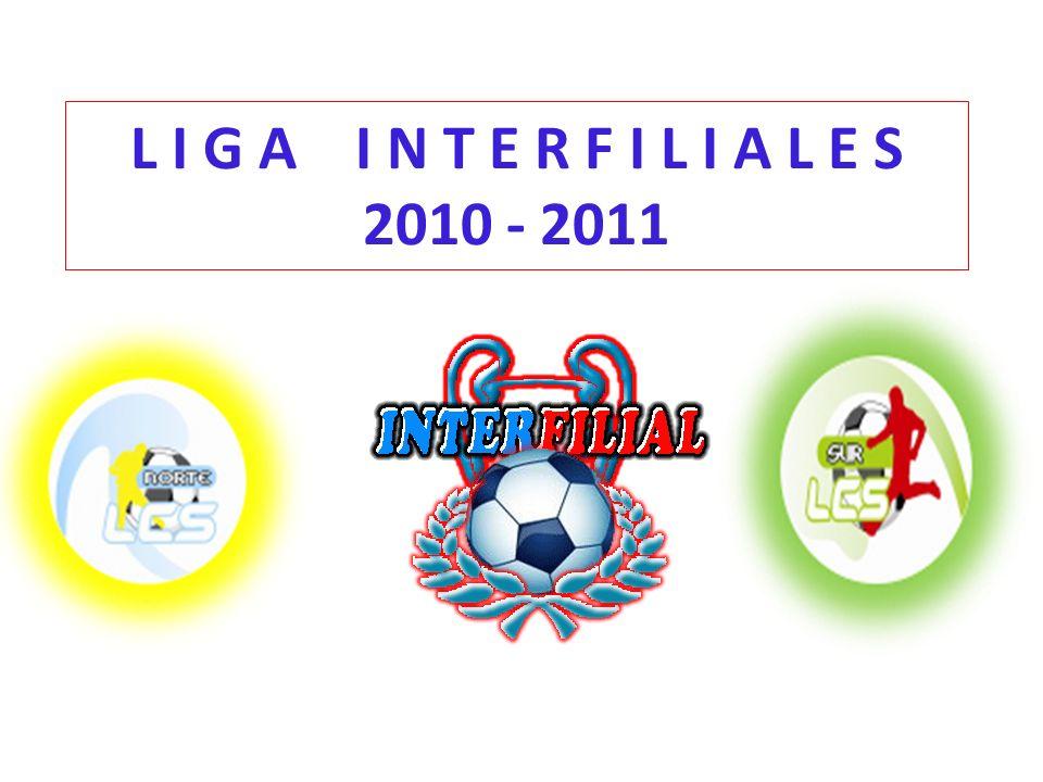 L I G A I N T E R F I L I A L E S 2010 - 2011