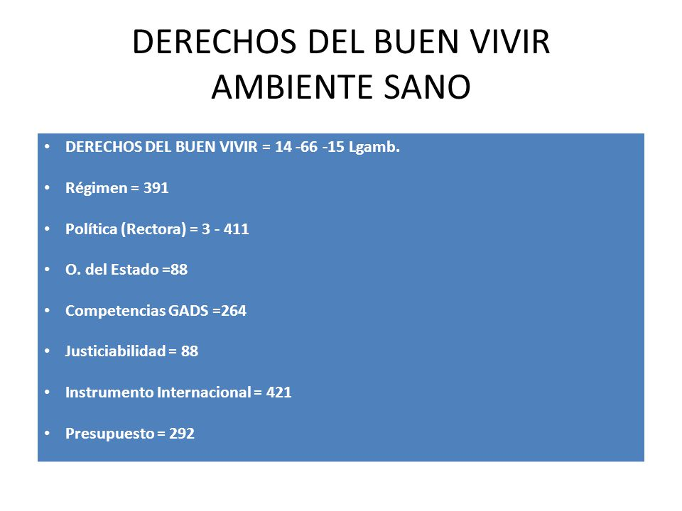 DERECHOS DEL BUEN VIVIR AMBIENTE SANO