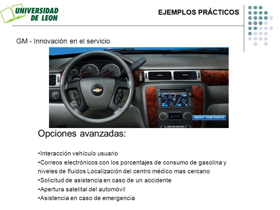 Opciones avanzadas: EJEMPLOS PRÁCTICOS GM - Innovación en el servicio