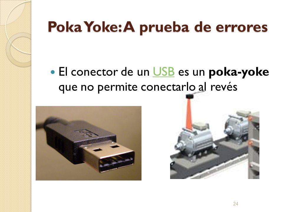 Poka Yoke: A prueba de errores