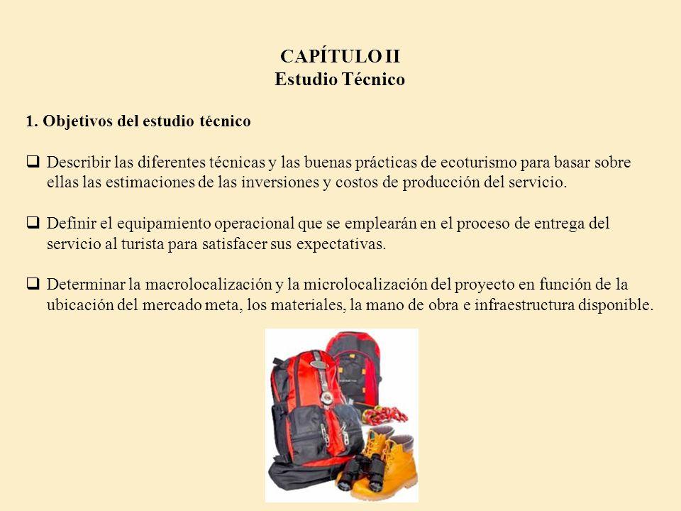 CAPÍTULO II Estudio Técnico 1. Objetivos del estudio técnico