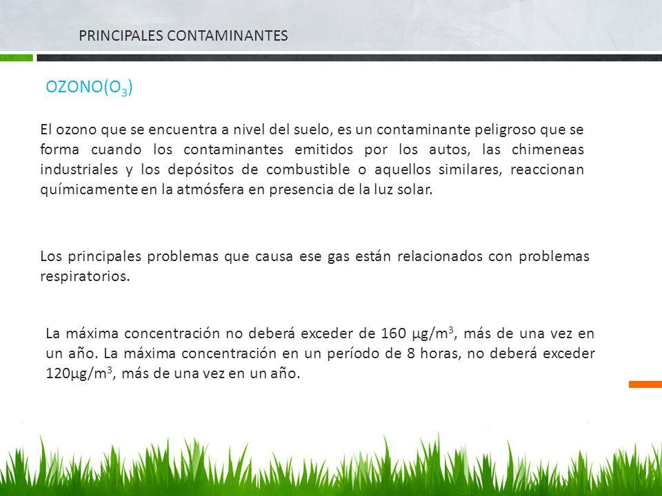 OZONO(O3) PRINCIPALES CONTAMINANTES
