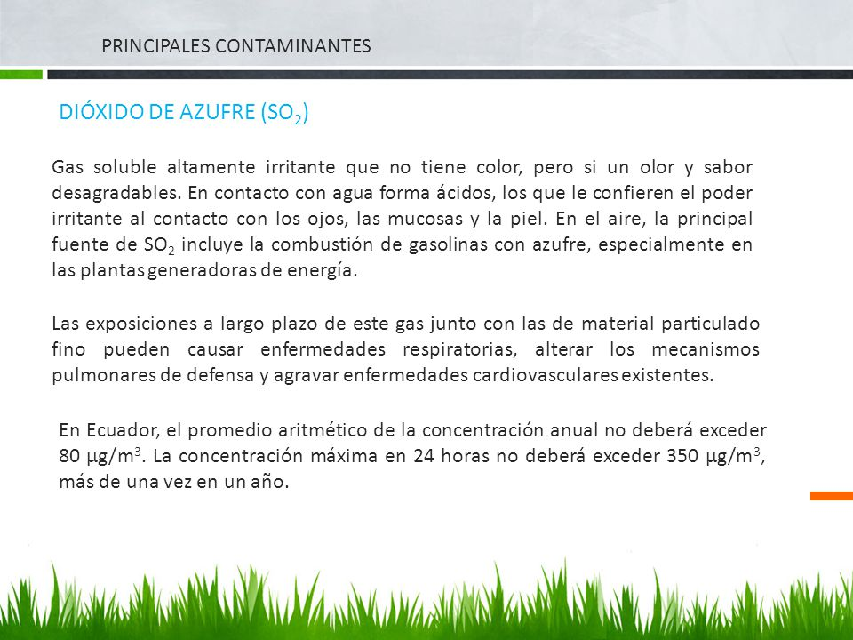 DIÓXIDO DE AZUFRE (SO2) PRINCIPALES CONTAMINANTES