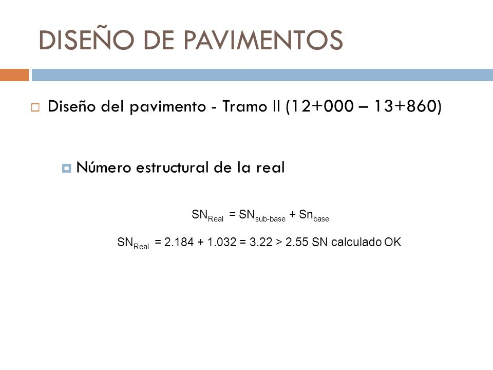 DISEÑO DE PAVIMENTOS Diseño del pavimento - Tramo II (12+000 – 13+860)