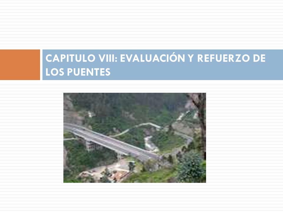 CAPITULO VIII: EVALUACIÓN Y REFUERZO DE LOS PUENTES