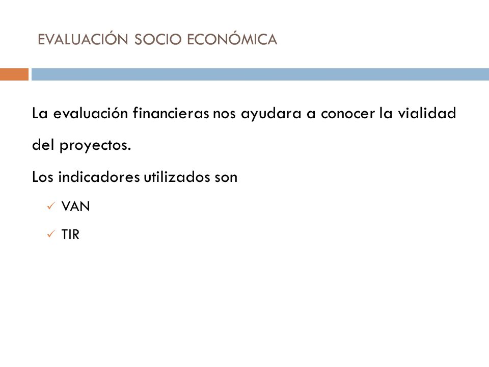 EVALUACIÓN SOCIO ECONÓMICA
