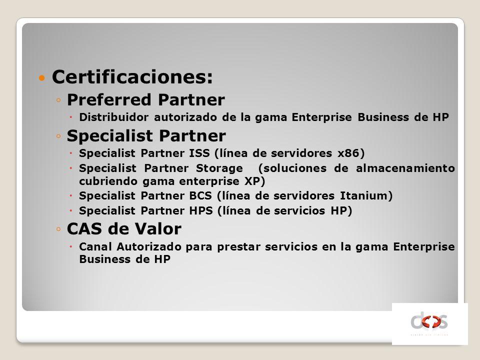 Certificaciones: Preferred Partner Specialist Partner CAS de Valor